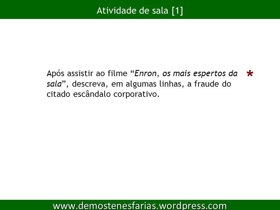 * www.demostenesfarias.wordpress.com Atividade de sala [1]